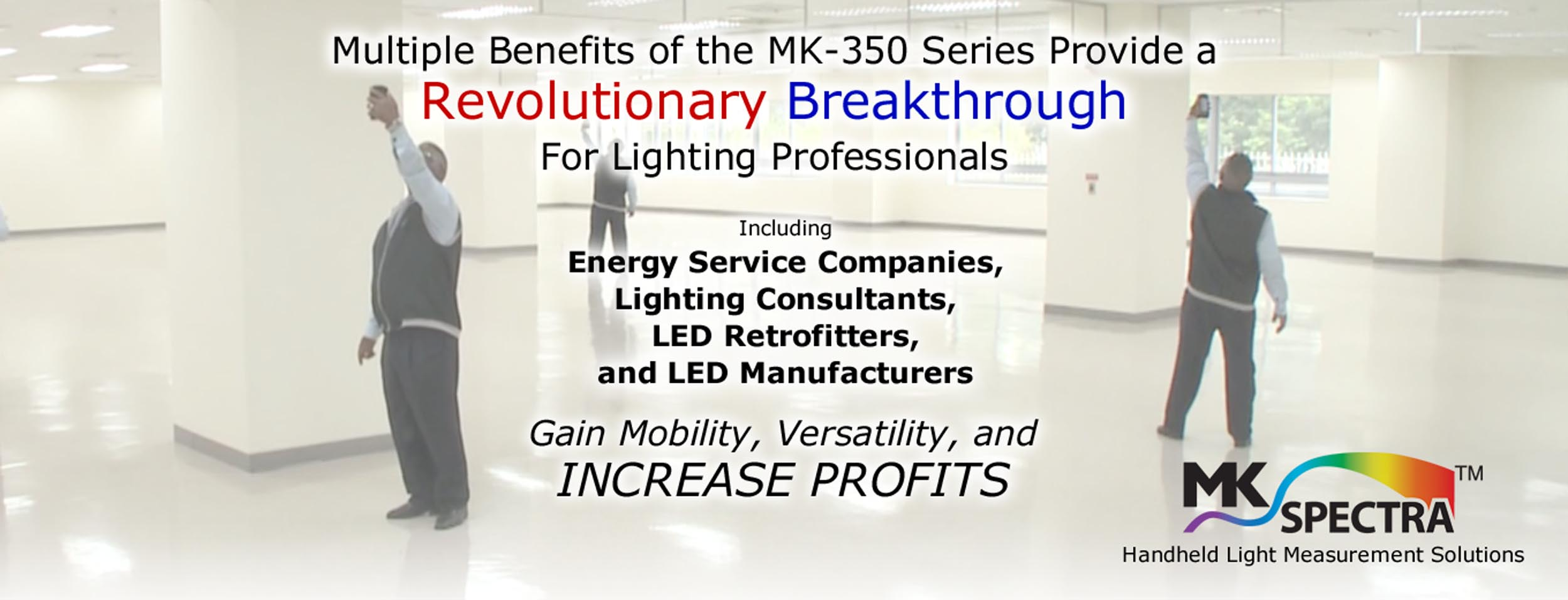 MK Spectra: Multiple benefits provide a revolutionary breakthrough